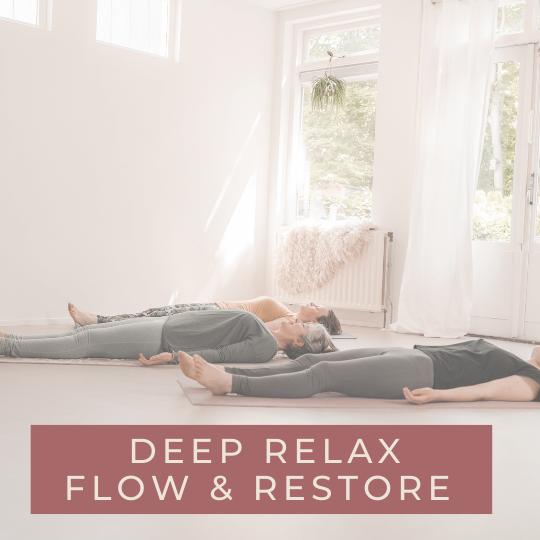 Deep Relax Flow & Restore